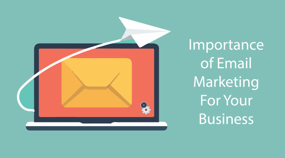 EMAIL MARKETING WHY SO IMPORTANT?