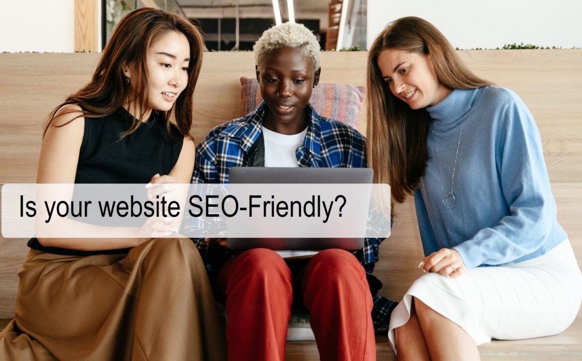 Is your website SEO-Friendly?